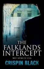 The Falklands Intercept: MI5, Surete, CIA Crispin Black Good Book