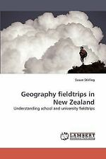 Geography Fieldtrips in New Zealand by Susan Stirling (2009, Paperback)