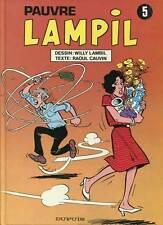 LAMBIL ET CAUVIN: PAUVRE LAMPIL N°5. DUPUIS. EO. 1990.
