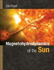 Magnetohydrodynamics of the Sun by Priest, Eric