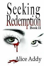 Ladies of the Night: Seeking Redemption : Second Book in the Ladies of the...