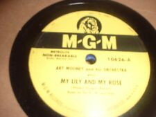 78RPM 2 MGM by Art Mooney, My Lily + My Rose, Lazy River, Monday,Tue, Ho E- to E