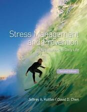 Stress Management and Prevention: Applications to Daily Life, Chen, David D., Ko