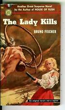THE LADY KILLS by Bruno Fischer, rare Gold Medal crime noir gga pulp vintage pb