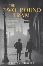 William Newton The Two Pound Tram Very Good Book