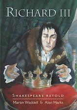 Shakespeare Retold: Richard III, Martin Waddell
