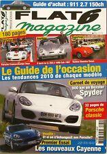 Flat 6 Magazine n°231 - 2010 - Porsche Boxster Spyder - Cayenne - Francorchamps