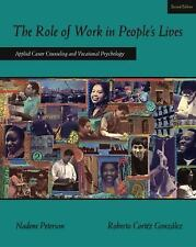 Graduate Career Counseling: The Role of Work in People's Lives : Applied...