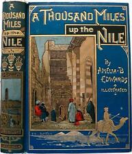 RARE! 1889 A THOUSAND MILES UP THE NILE EXPLORATION ANCIENT EGYPT RUINS PYRAMIDS