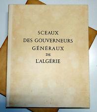 Roger Léonard - Sceaux des Gouverneurs généraux de l'Algérie
