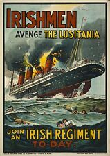WW1 Poster - Lusitania sinking, Irish Regiment Recruitment Poster - FREE POSTAGE