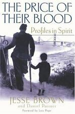 The Price of Their Blood : Profiles in Spirit by Jesse Brown, Daniel Paisner