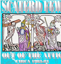 SCATERD FEW - OUT OF THE ATTIC (*NEW-CD, 1994, Flying Tart) Christian Punk