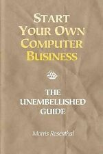 Very Good 0972380108 Paperback Start Your Own Computer Business: Building a Succ