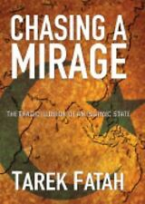 Chasing a Mirage: The Tragic lllusion of an Islamic State-ExLibrary