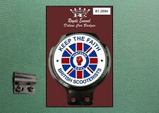 Royale Classic Car Badge & Bar Clip KEEP THE FAITH BRITISH SCOOTERISTS B1.2694