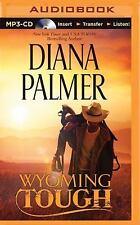 Wyoming Men: Wyoming Tough 1 by Diana Palmer (2015, MP3 CD, Unabridged)