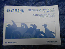 YAMAHA YOU AND YOUR MOTORCYCLE RIDING TIPS PRACTICE GUIDE
