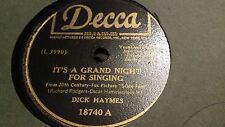 DICK HAYMES IT'S A GRAND NIGHT FOR SINGING & ALL I OWE IOWAY DECCA 18740