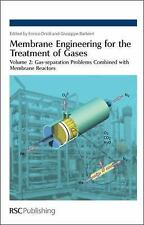 Membrane Engineering for the Treatment of Gases Vol. 2 : Gas-Separation...
