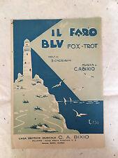 SPARTITO MUSICALE IL FARO BLU CHERUBINI C. A. BIXIO FOX-TROT 1927