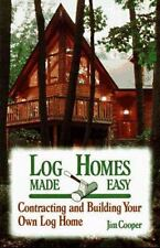 Log Homes Made Easy (How-To Guides)-ExLibrary