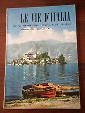 R20  LE VIE D'ITALIA - N.11 NOVEMBRE 1953 - IL MENSILE DEL TOURING CLUB ITALIANO