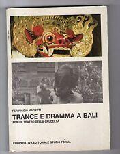 trance e dramma a bali - per un teatro della crudelta' - ferruccio marotti -