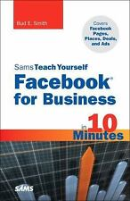 Sams Teach Yourself Facebook for Business in 10 Minutes: Covers Facebook Places,