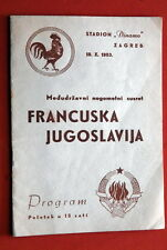 YUGOSLAVIA FRANCE 1953. OFFICIAL PROGRAMME ZAGREB ULTRA RARE FOOTBALL SOCCER
