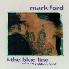 Mark Ford & the Blue Line feat. Robben Ford (CD, 2005 Blue Rock'It)