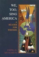 We, Too, Sing America: A Reader for Writers