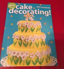 Wilton 1999 Cake Decorating Yearbook Instruction Products Directions Receipes