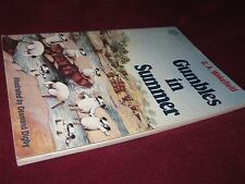 GUMBLES in SUMMER ~ S A WAKEFIELD /Desmond Digby 1985 Lge SOFTcover Bottersnikes