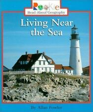 Rookie Read-About Geography Ser. Peoples and Places: Living near the Sea by...