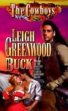 Cowboys Ser.: Buck by Leigh Greenwood (1998, Paperback)