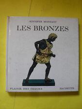 MONTAGU - LES BRONZES - ED.HACHETTE - 1965