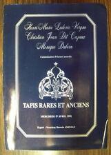 CATALOGUE DE VENTE TAPIS RARES & ANCIENS BORDEAUX RIVE DROITE AVRIL 1991