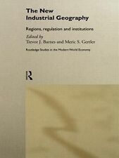 The New Industrial Geography : Regions, Regulation and Institutions (2011,...