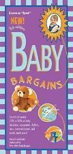 Baby Bargains : Secrets to Saving 20% to 50% on Baby Furinture, Equipment, Cloth