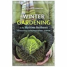 Winter Gardening in the Maritime Northwest : Cool Season Crops for the...