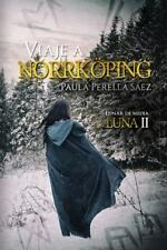 Lunar de Media Luna: Viaje a Norrköping : Lunar de Media Luna II by Paula...