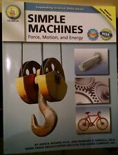 Simple Machines : Force, Motion, & Energy by Barbara R. Sandall and John Beaver