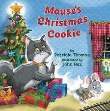 Mouse's Christmas Cookie by Patricia Thomas (2013, Hardcover)