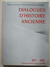 Dialogues d'Histoire Ancienne 27/1 2001 Presses Universitaires Franc-Comtoises