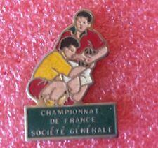 Pins RUGBY CHAMPIONNAT DE FRANCE Sponsor Société Générale