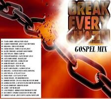 BREAK EVERY CHAIN  GOSPEL MIX CD