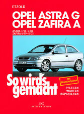 OPEL ASTRA G 1998-2004 ZAFIRA 1999-2005 MANUAL DE REPARACIONES SO WIRDS GEMACHT