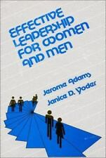 Effective Leadership for Women and Men by Jerome Adams and Janice D. Yoder...
