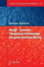Rough-Granular Computing in Knowledge Discovery and Data Mining (2008) HC @ $209